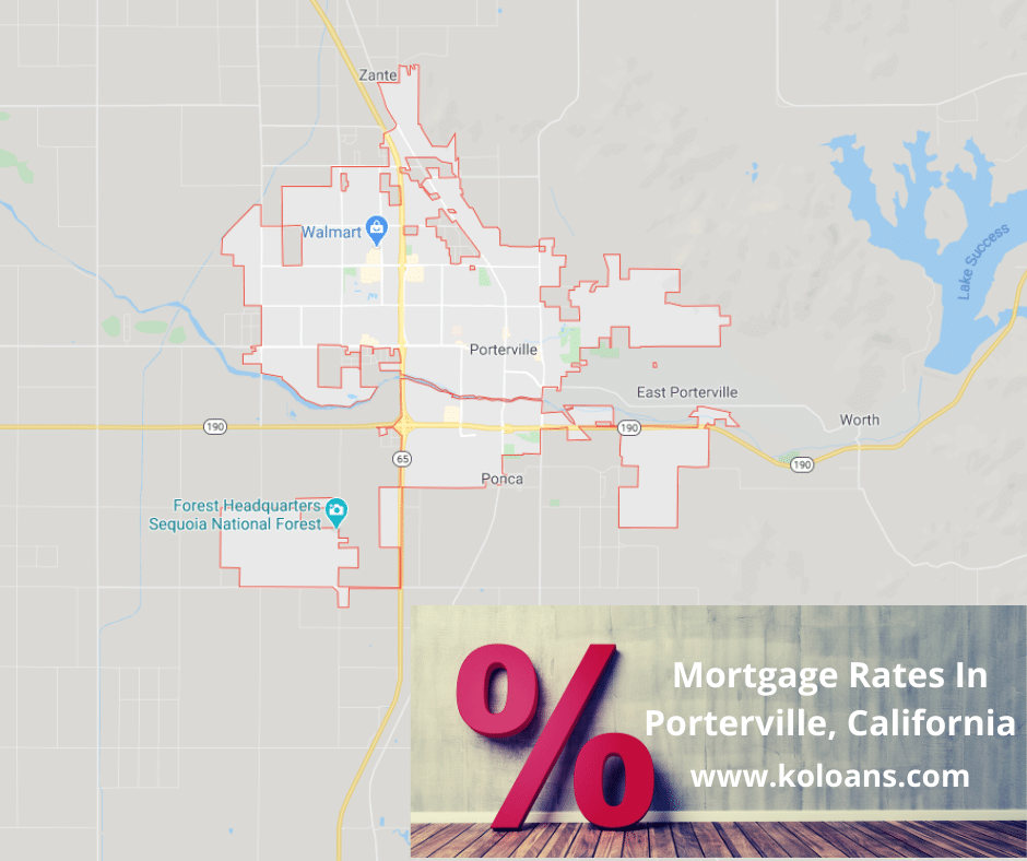Mortgage rates in Porterville California