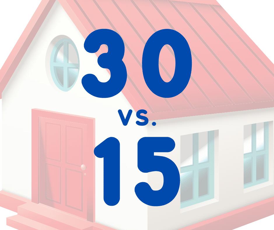 30-year fixed vs. 15-year fixed